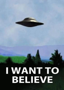I Want To Believe X Files poster tin sign Wall Art