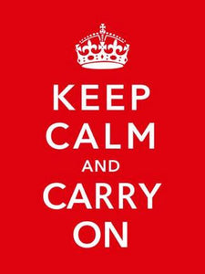 Keep Calm Carry On British War Poster 11x17 Mini Poster
