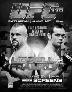 Ufc 115 Liddell Vs Franklin black and white poster
