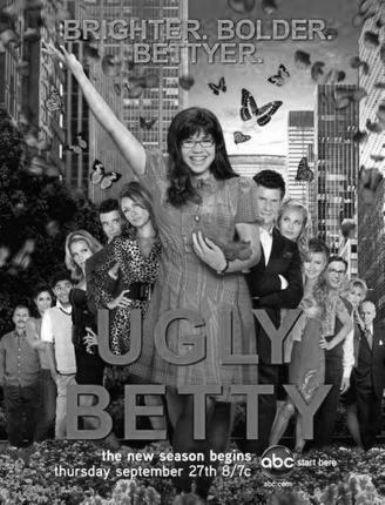 Ugly Betty black and white poster