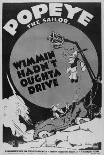 Popeye Wimmin Hadnt Oughta Drive poster tin sign Wall Art