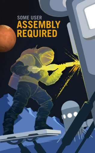 Mars Recruitment Some User Assembly Required Mini Poster 11x17