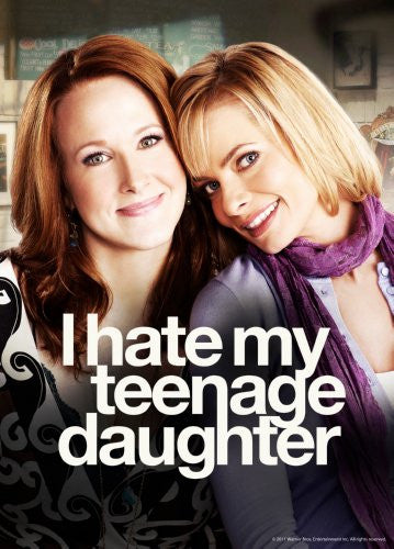 I Hate My Teenage Daughter Poster 16