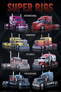 Super Rigs Big Rig Trucks Truckers 18 wheeler international kenworth peterbilt freightline Poster
