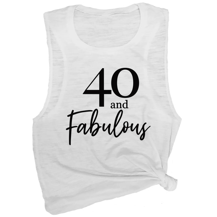 40 and Fabulous Muscle Tee