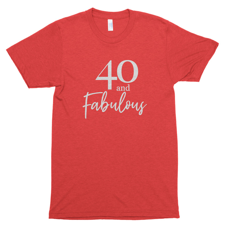 40 and Fabulous Premium Unisex T-Shirt