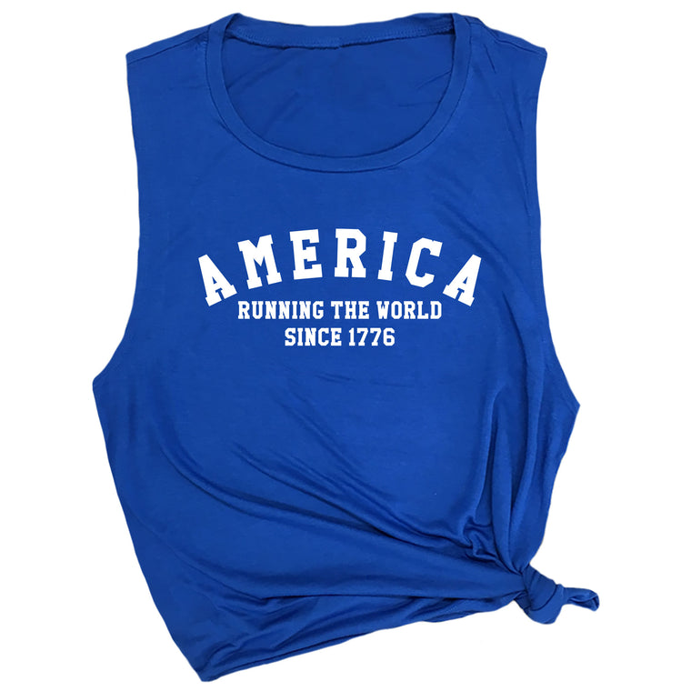 America Running the World Since 1776 Muscle Tee