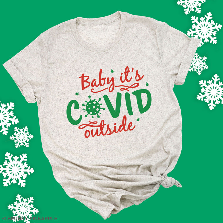 Baby it's Covid Outside Premium Unisex T-Shirt