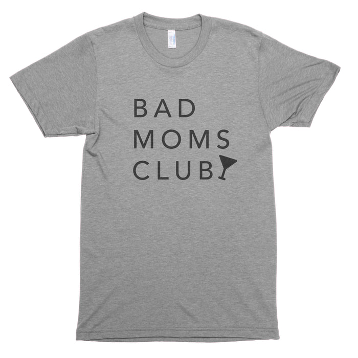 Bad Moms Club Premium Unisex T-Shirt