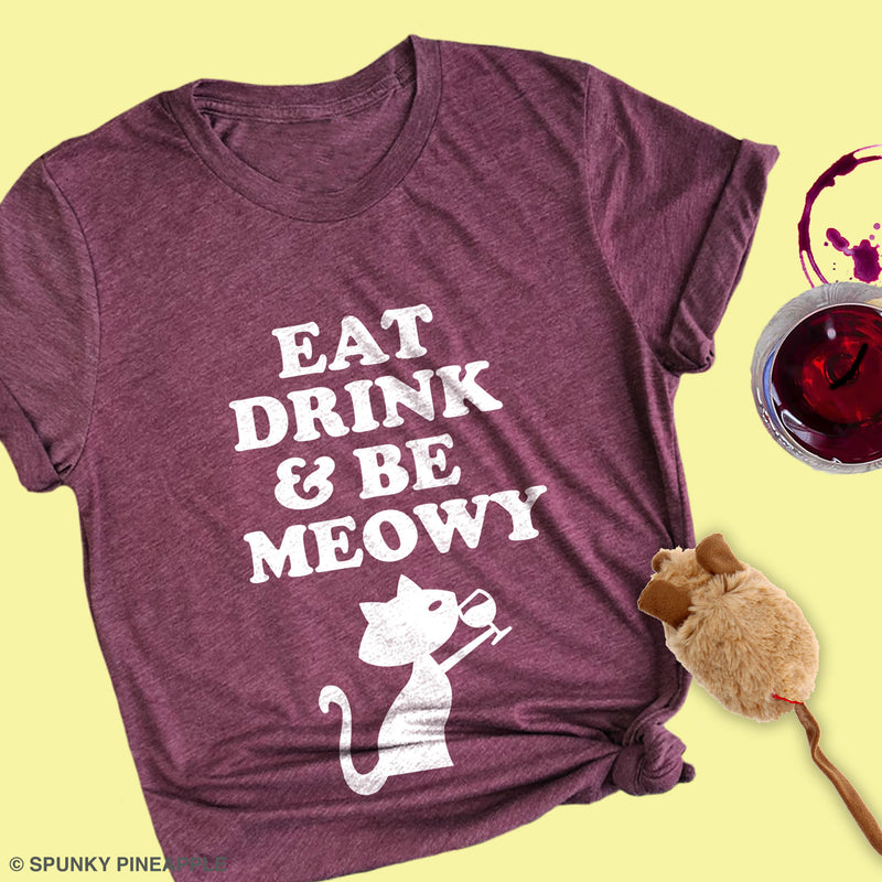 Eat, Drink & Be Meowy Premium Unisex T-Shirt