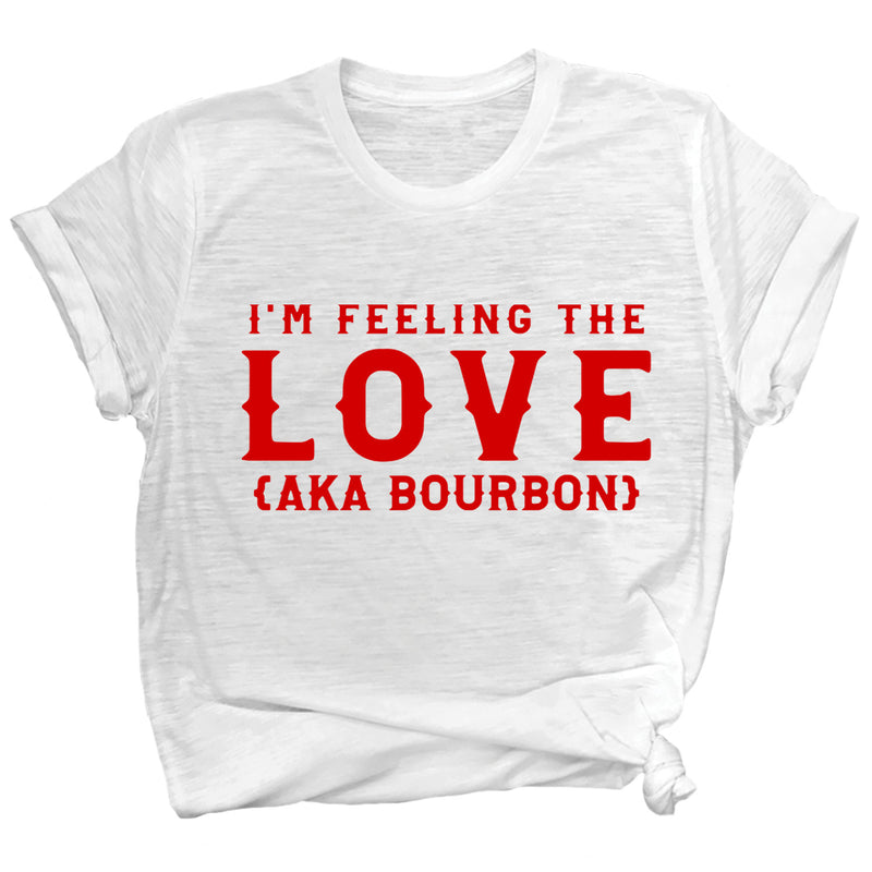 I'm Feeling the Love (AKA Bourbon) Premium Unisex T-Shirt