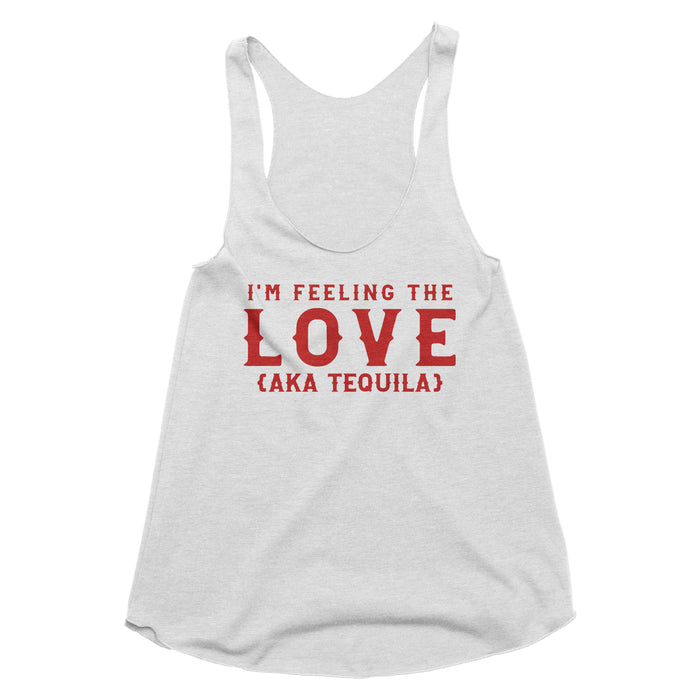 I'm Feeling the Love (AKA Tequila) Tank Top