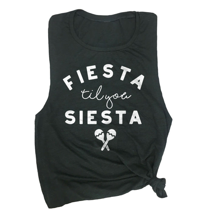 Fiesta Til You Siesta Muscle Tee