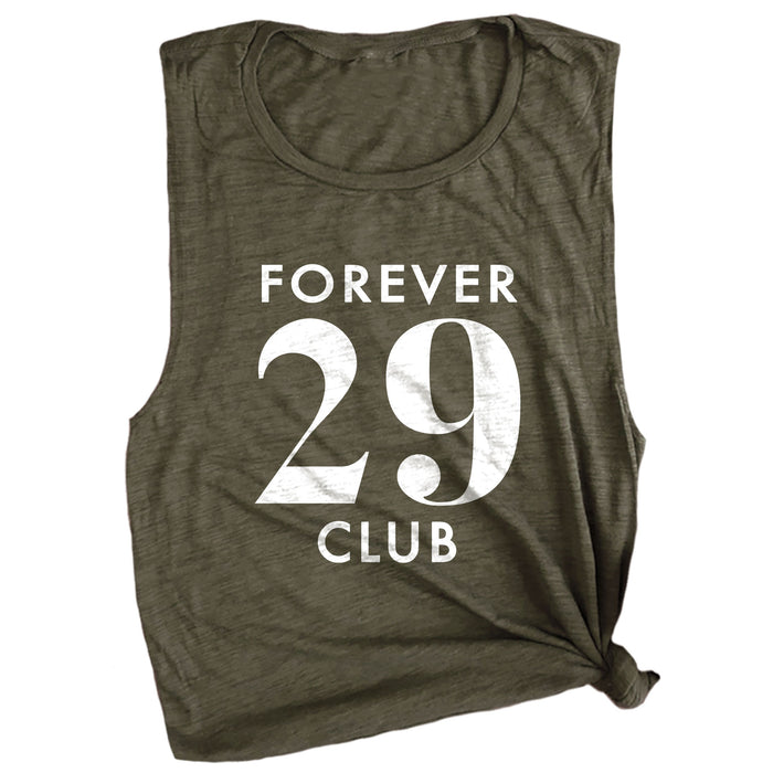 Forever 29 Club Muscle Tee