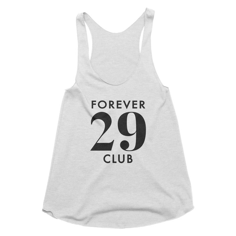 Forever 29 Club Tank Top