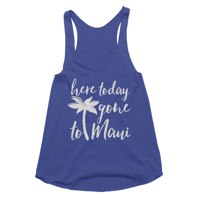 Here Today Gone to Maui Tank Top