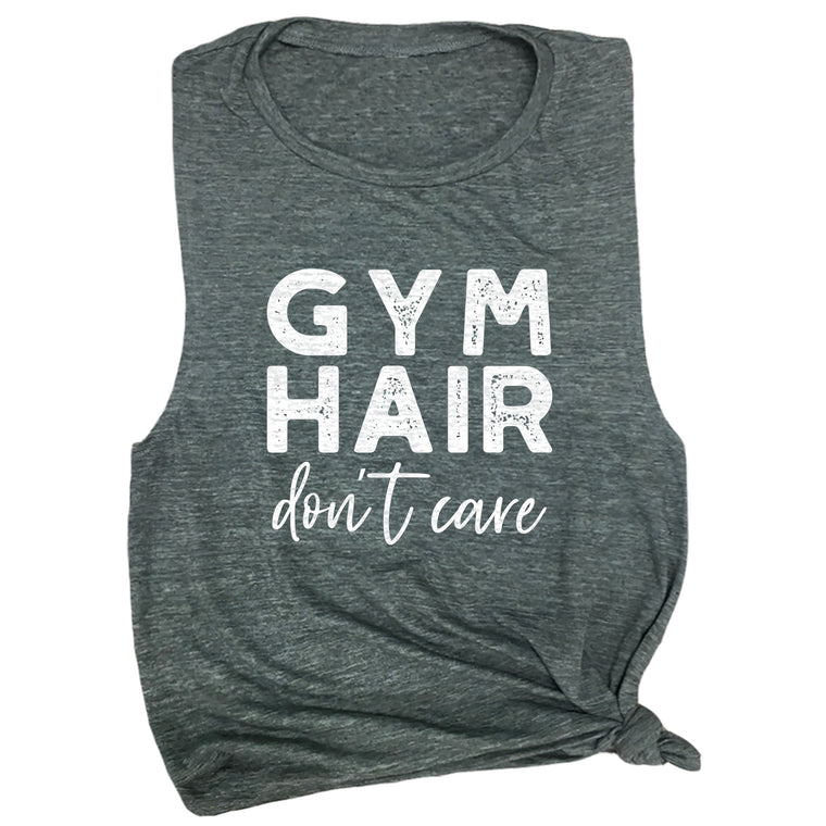Gym Hair Don't Care Muscle Tee