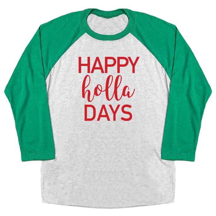 Happy Holla Days Raglan Tee