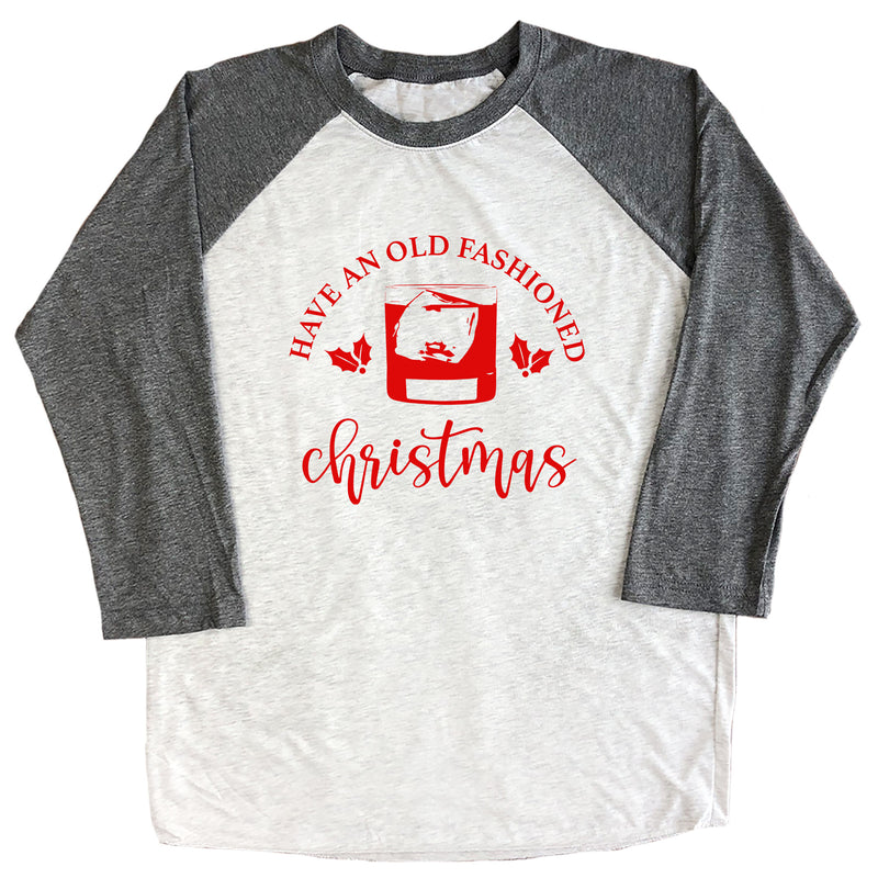 Have An Old Fashioned Christmas Raglan Tee
