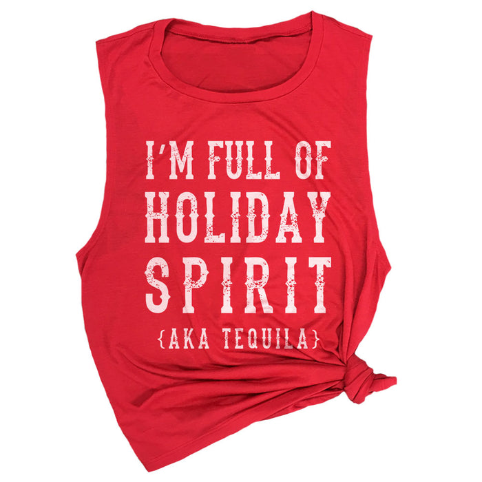 I'm Full of Holiday Spirit (AKA Tequila) Muscle Tee