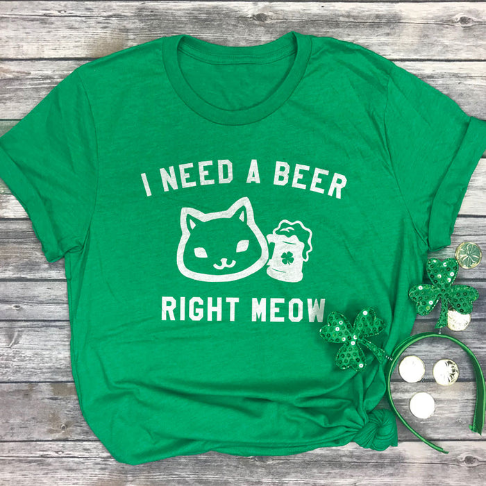 I Need a Beer Right Meow Funny Cat St Patricks Day Shirt