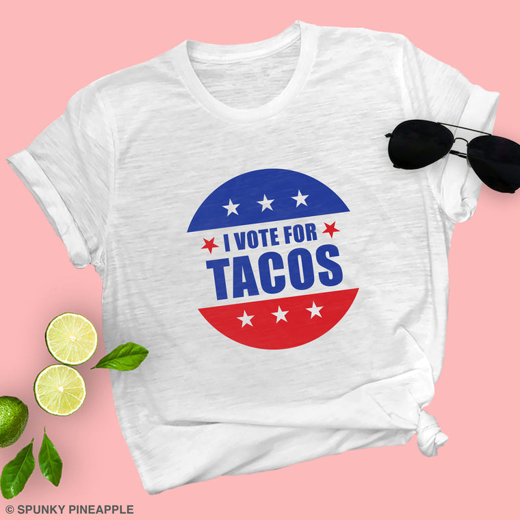 I Vote for Tacos Unisex Tee