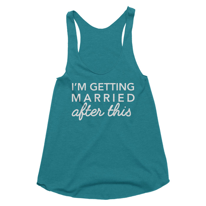 I'm Getting Married After This Tank Top