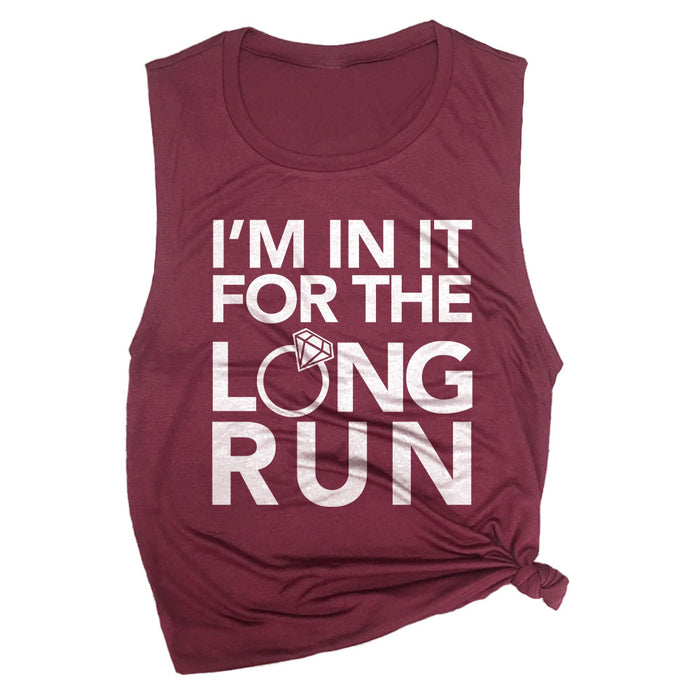 I'm in it for the Long Run Muscle Tee