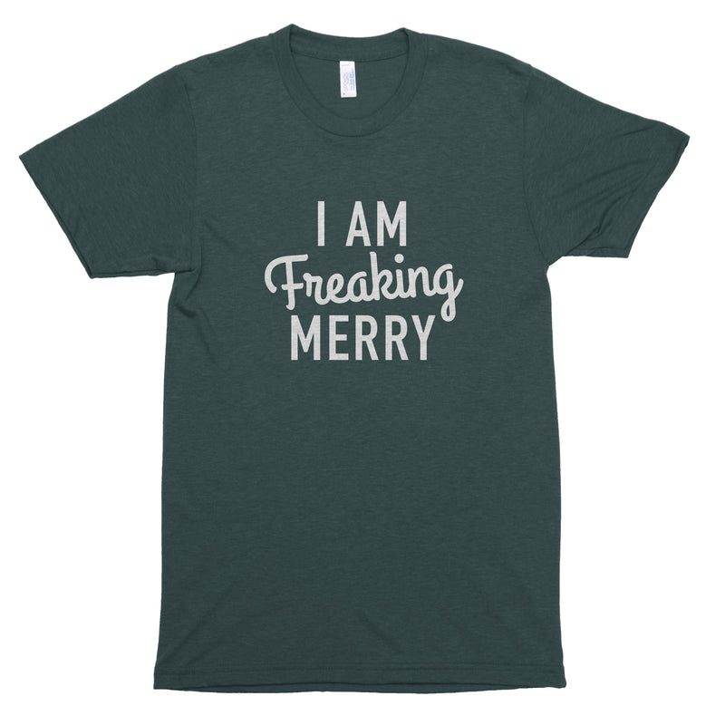 I am Freaking Merry Premium Unisex T-Shirt