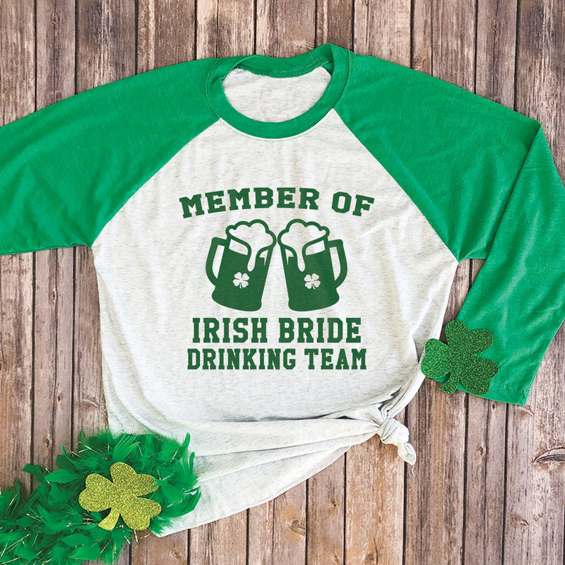 Member of the Irish Bride Drinking Team Raglan Tee