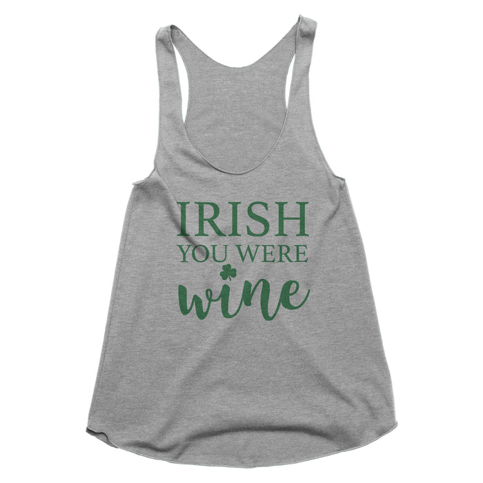Irish You Were Wine Tank Top