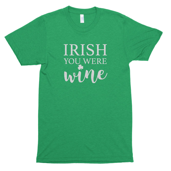 Irish You Were Wine Premium Unisex T-Shirt