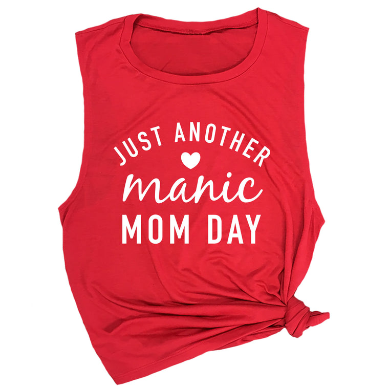 Just Another Manic Mom Day Muscle Tee