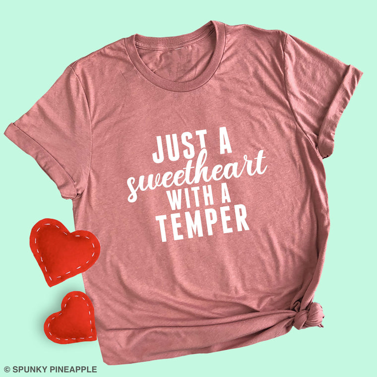 Just a Sweetheart with a Temper Basic Tee