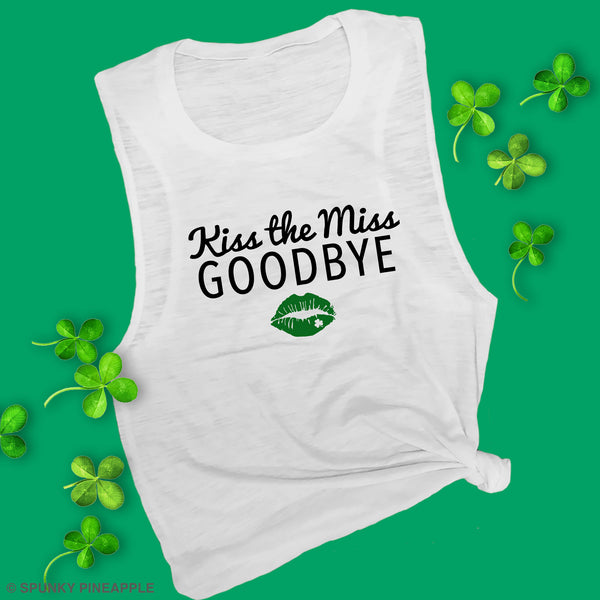 Kiss the Miss Goodbye Muscle Tee
