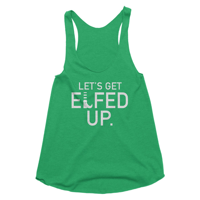Let's Get Elfed Up Tank Top