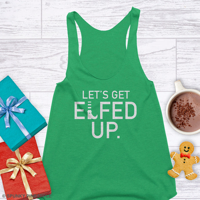 Let's Get Elfed Up Funny Christmas Pun Shirt