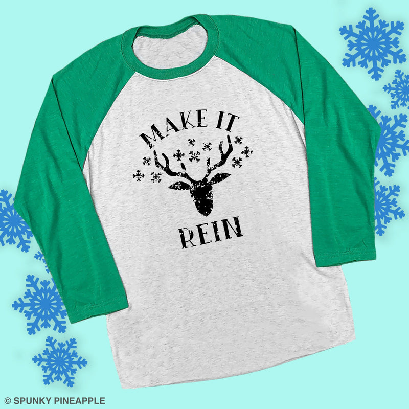 Make It Rein Festive Xmas Unisex Shirts