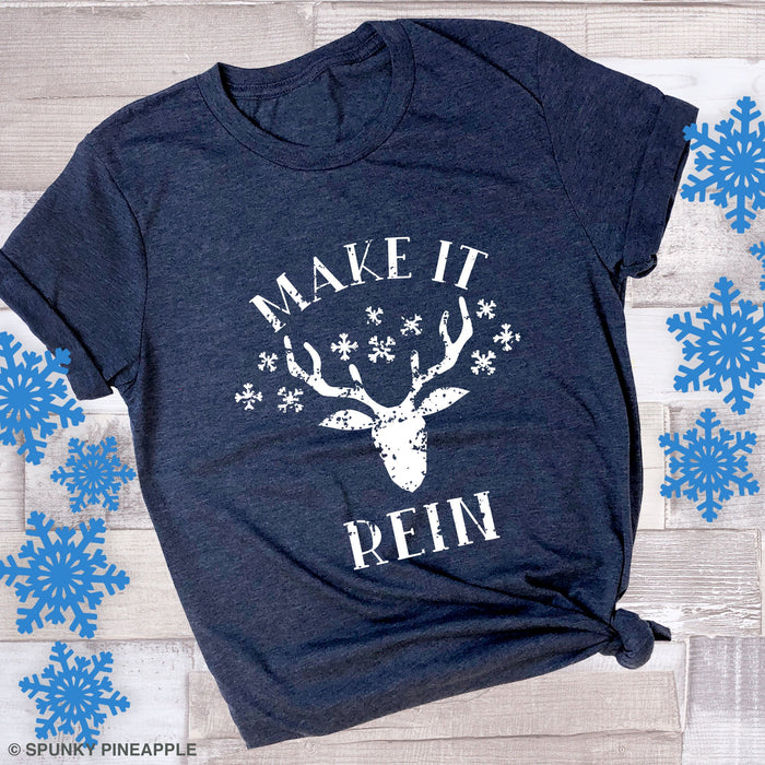 Make It Rein Festive Xmas Shirt