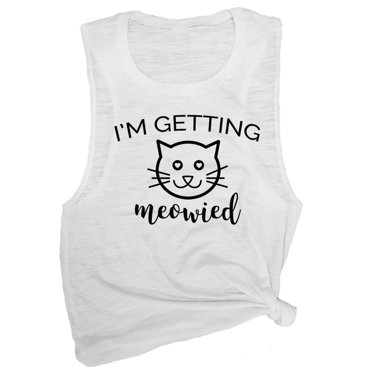I'm Getting Meowied Muscle Tee