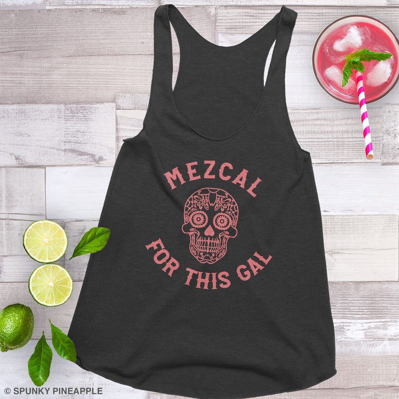 Mezcal for this Gal Tank Top