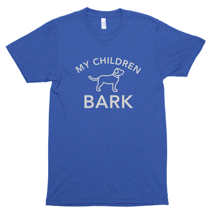 My Children Bark Premium Unisex T-Shirt