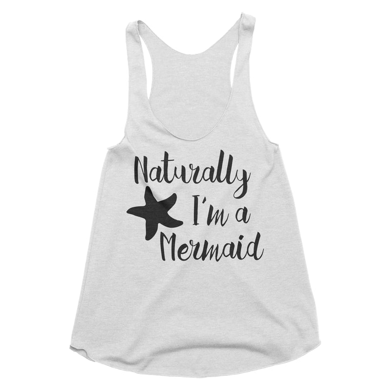 Naturally I'm a Mermaid Tank Top