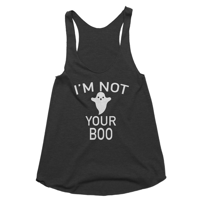 I'm Not Your Boo Tank Top