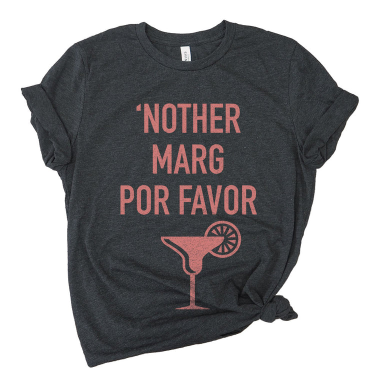 'Nother Marg Por Favor Premium Unisex T-Shirt