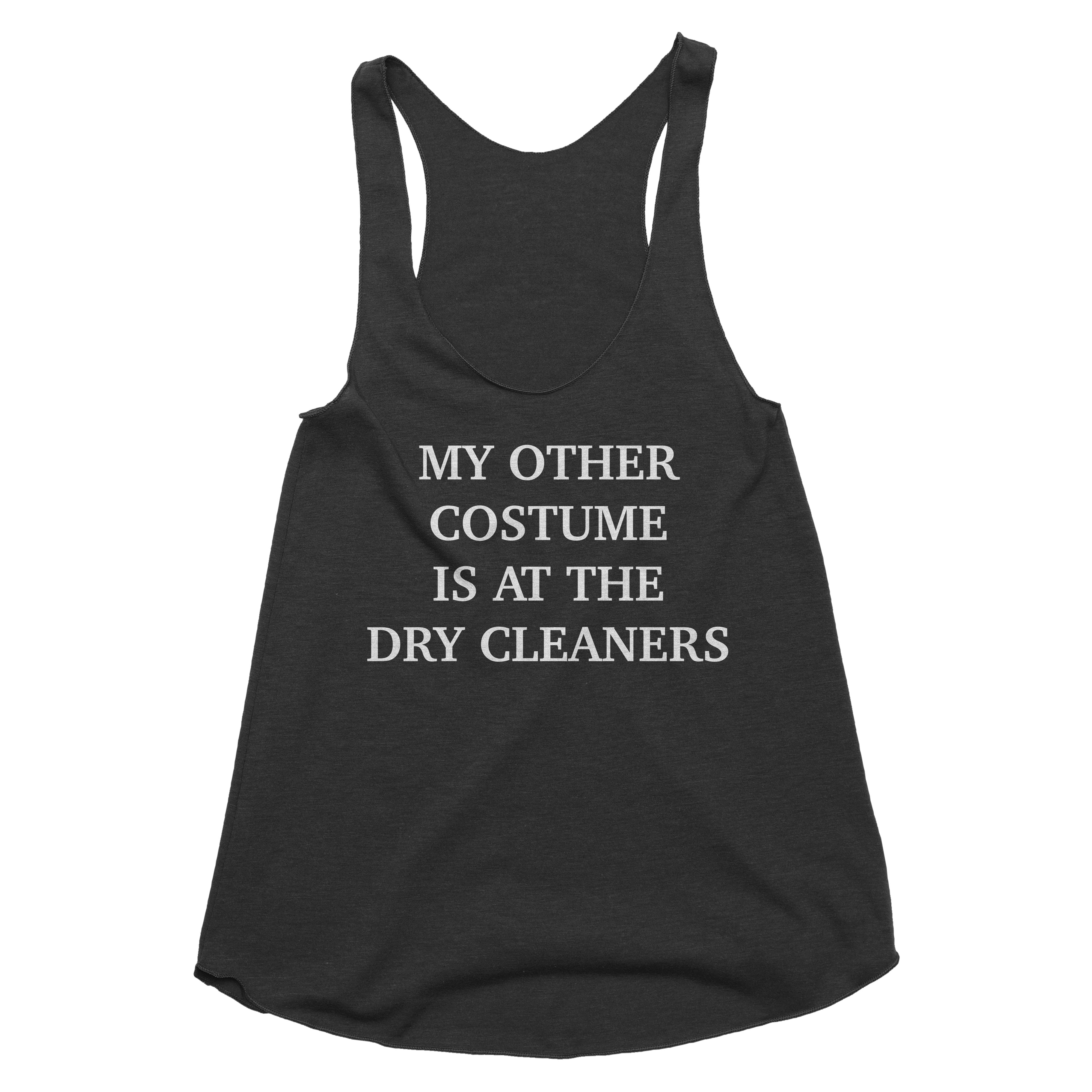 My Other Costume is at the Dry Cleaners Tank Top