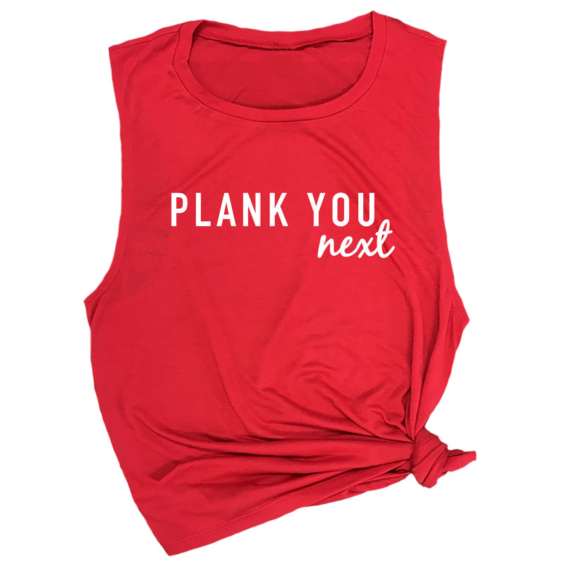 Plank You Next Muscle Tee