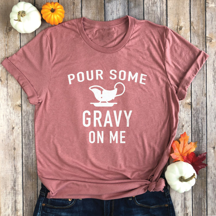 Pour Some Gravy on Me Premium Unisex T-Shirt