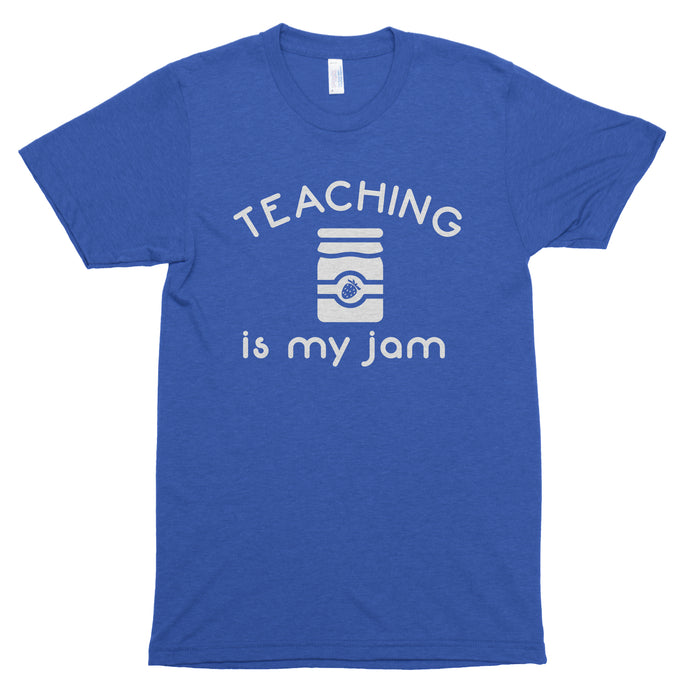 Teaching Is My Jam (Jelly Jar) Premium Unisex T-Shirt