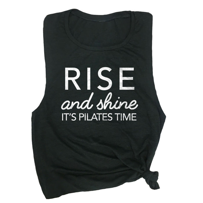 Rise & Shine It's Pilates Time Muscle Tee